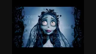 The Corpse Bride tears to shed lyrics توضیحات برا همه بچه های نماشا